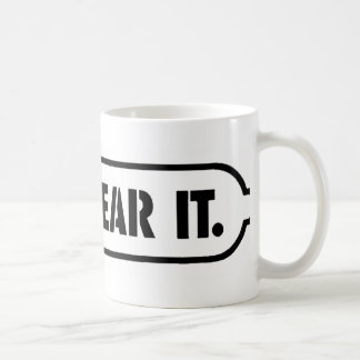 just wear it coffee mug
