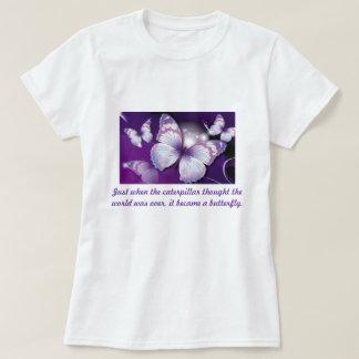 Just when the caterpillar... T-Shirt