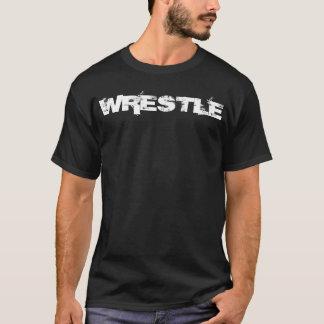 Just wrestle T-Shirt