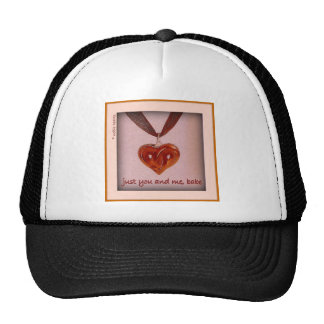 """just you and me, babe"" trucker hat"