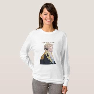 Just You Wait Elizabeth Warren Long Sleeve T-shirt