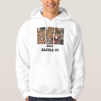 Just ZAZZLE IT! Hoodie