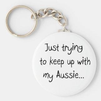 Juste essayant de suivre mon… Keychain australien Porte-clef