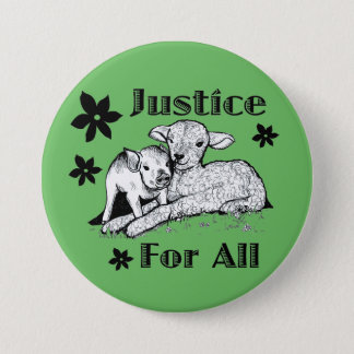 Justice for All Animal Rights Button
