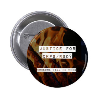 Justice for RSD-CRPS 2 Inch Round Button
