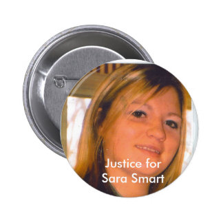 Justice for Sara Smart Pinback Buttons