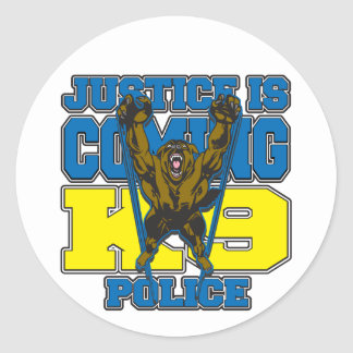 Justice is Coming K9 Police Round Sticker