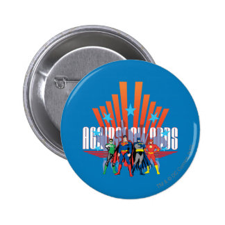 """Justice League """"Against All Odds"""" 2 Inch Round Button"""