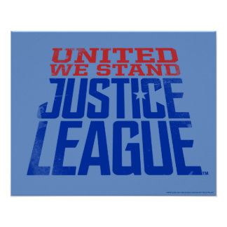 Justice League | United We Stand Graphic Poster