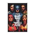 Justice League   You Can't Save The World Alone Canvas Print