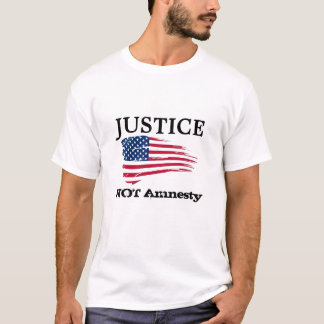 Justice not Amnesty T-Shirt