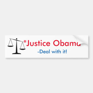 """Justice Obama"" Bumper Sticker"