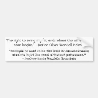 Justice Quotes Bumper Sticker