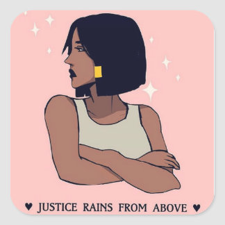 justice rains from above square sticker