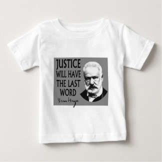 Justice will have the last word t shirt