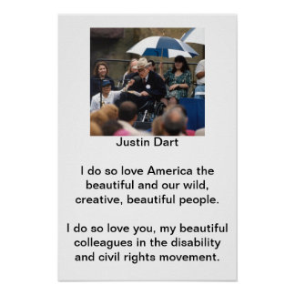 Justin Dart Quote 1 Poster