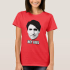 "Justin Trudeau - ""Hey Girl"" T-Shirt"