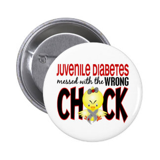 Juvenile Diabetes Messed With The Wrong Chick 2 Inch Round Button