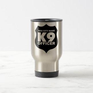 K9 Officer Travel Mug, ADD CITY NAME Travel Mug