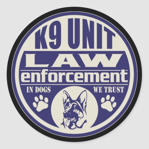 K9 Unit In Dogs We Trust Blue Round Stickers