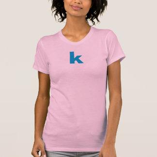 """""""k"""" Initial Women's Shirt."""