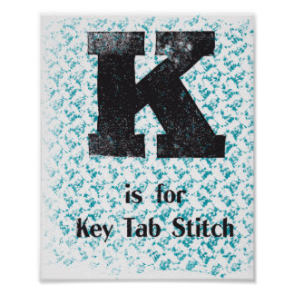 K is for Key Tab Stitch Poster