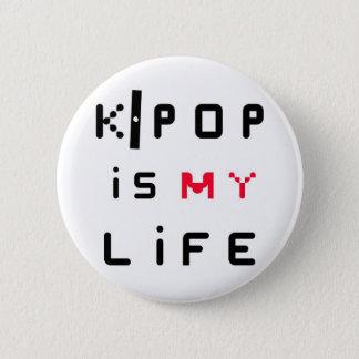 K-POP is my life 2 Inch Round Button