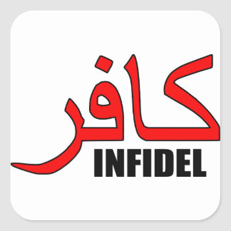 Kafir / Infidel Merchandise Square Sticker