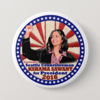 Kahama Sawant for President in 2016 3 Inch Round Button