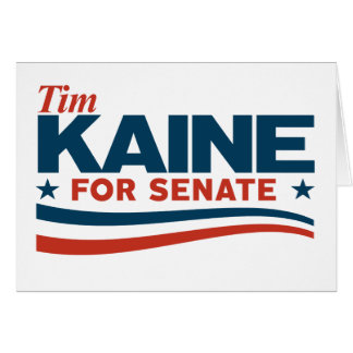 KAINE - Tim Kaine for Senate Card