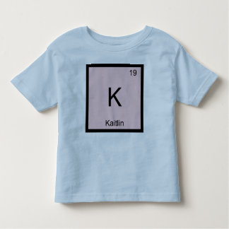 Kaitlin  Name Chemistry Element Periodic Table Toddler T-shirt