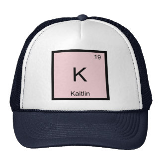 Kaitlin  Name Chemistry Element Periodic Table Trucker Hat