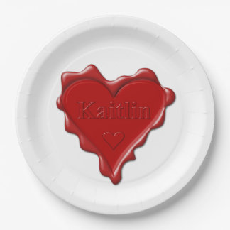 Kaitlin. Red heart wax seal with name Kaitlin 9 Inch Paper Plate