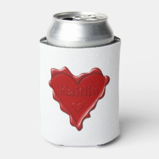 Kaitlin. Red heart wax seal with name Kaitlin Can Cooler