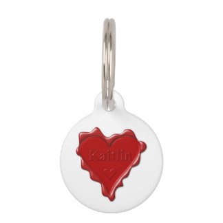 Kaitlin. Red heart wax seal with name Kaitlin Pet Nametag