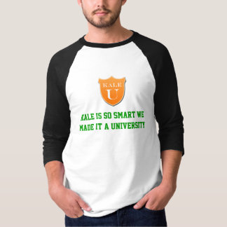Kale is so smart T-Shirt