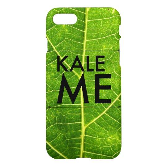 Kale Me iPhone 7 Case