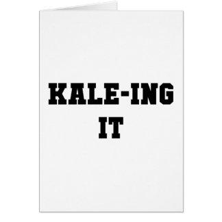 Kaleing It Card