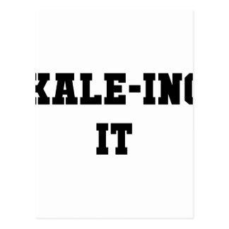 Kaleing It Postcard