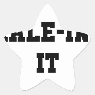 Kaleing It Star Sticker