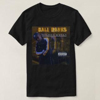 Kali Ranks - Higher Ranks T-Shirt