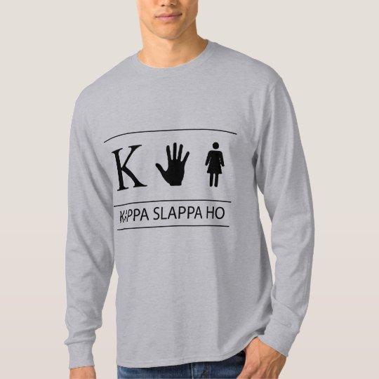 Kappa Slappa Ho T-Shirt