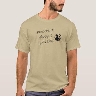 Karaoke a good idea --- TrendingUP-T-shirts T-Shirt