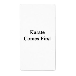 Karate Comes First Labels