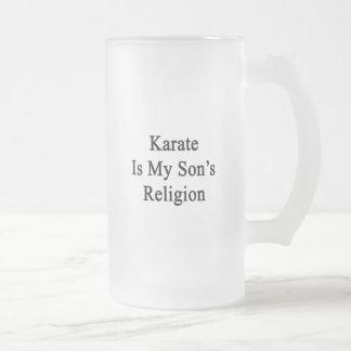 Karate Is My Son s Religion Coffee Mug