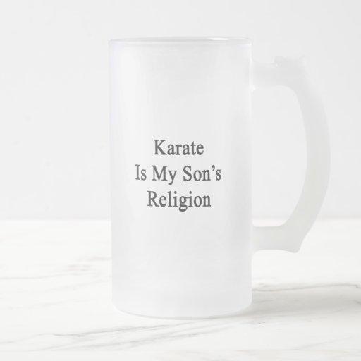 Karate Is My Son's Religion Coffee Mug