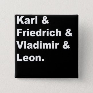 Karl & Friedrich & Vladimir & Leon 2 Inch Square Button
