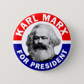 Karl Marx For President 2 Inch Round Button