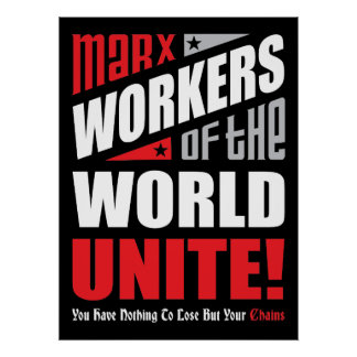 Karl Marx Workers of the World Unite Typographic Poster