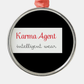 karma Agent - intelligent wear, positive energy Metal Ornament